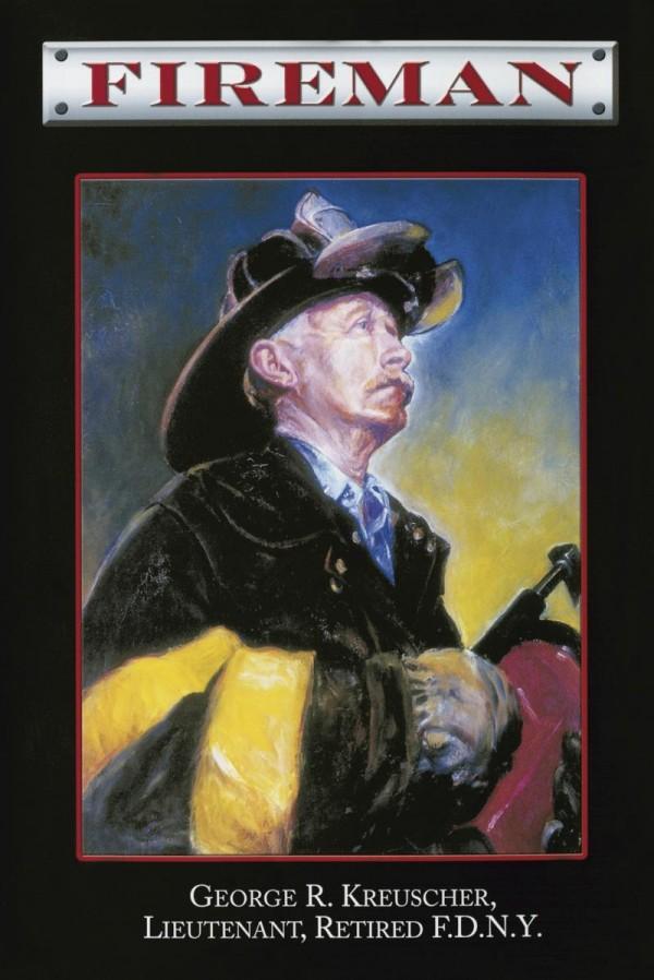 """Обложка книги """"Пожарный"""". Лейтенант пожарного департамента Нью-Йорка в отставке Джордж Крейсчер"""